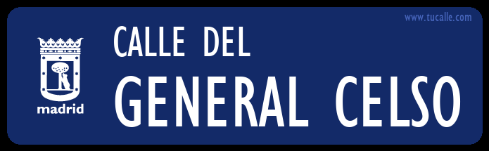 cartel_de_calle-del-General Celso_en_madrid
